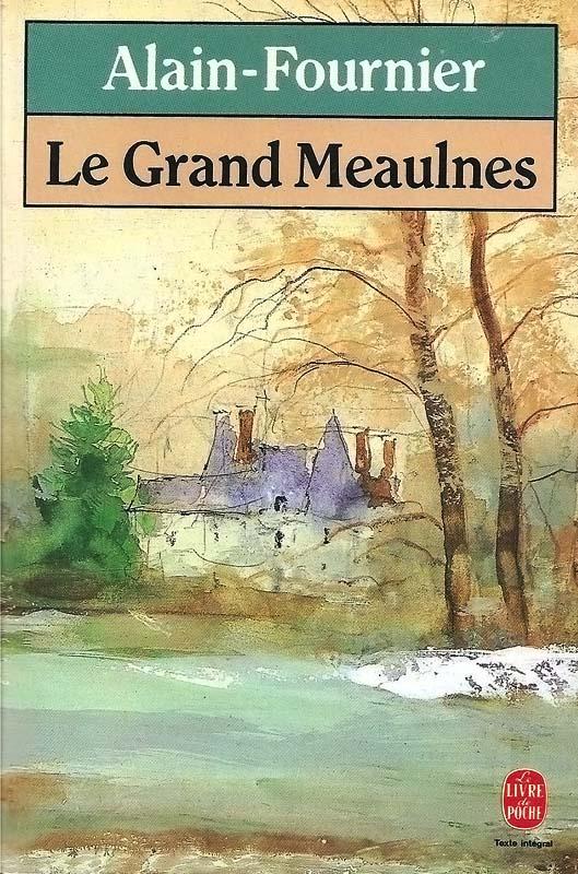 Le-grand-Meaulnes---Alain-Fournier